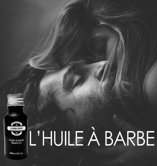 Les huiles à Barbe
